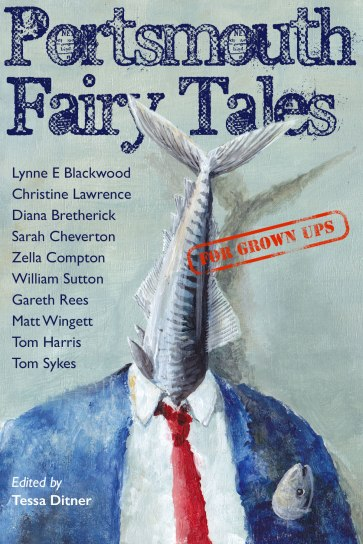 Portsmouth Fairy Tales book cover image by Jon Everitt