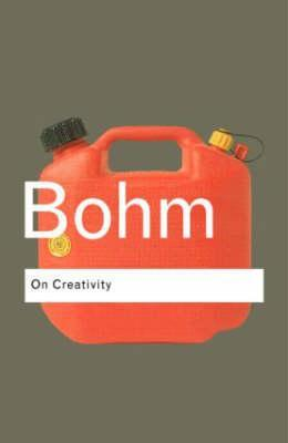 Bohm On Creativity